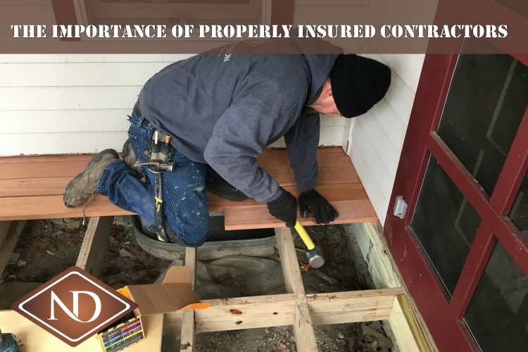 The Importance of Properly Insured Contractors