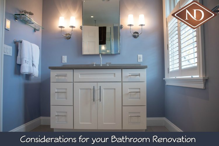 Considerations for your Bathroom Renovation