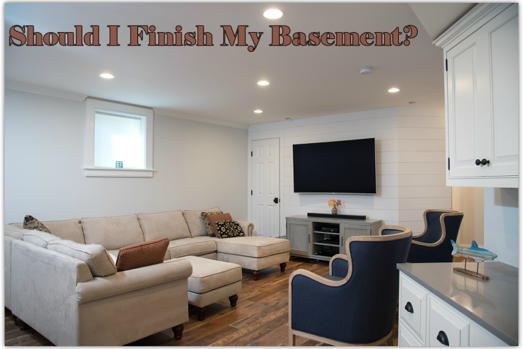 Should I Finish My Basement?