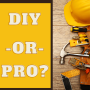 Home Improvement Projects: DIY or Call the Pros?