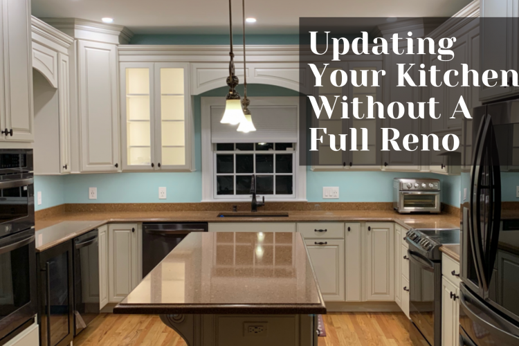 Updating your Kitchen without a Full Reno